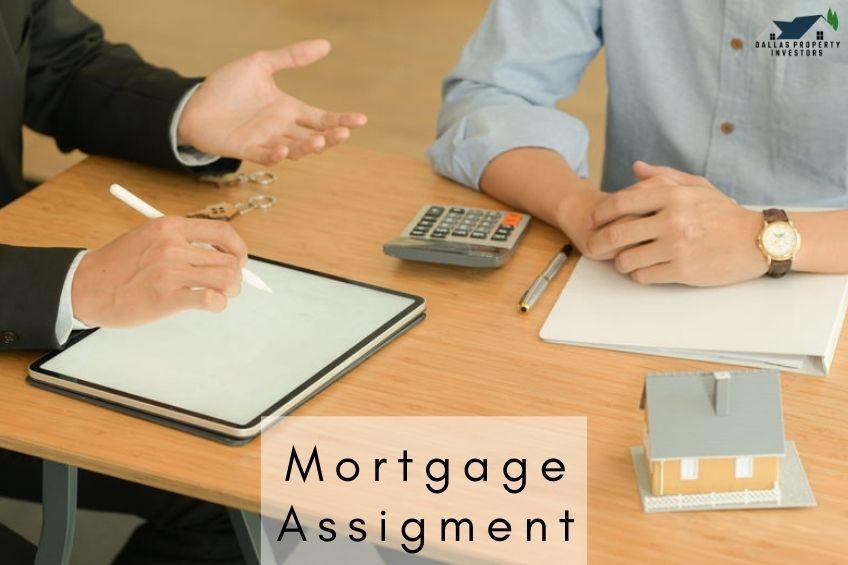 Dallas Property Investors - Mortgage Assigment